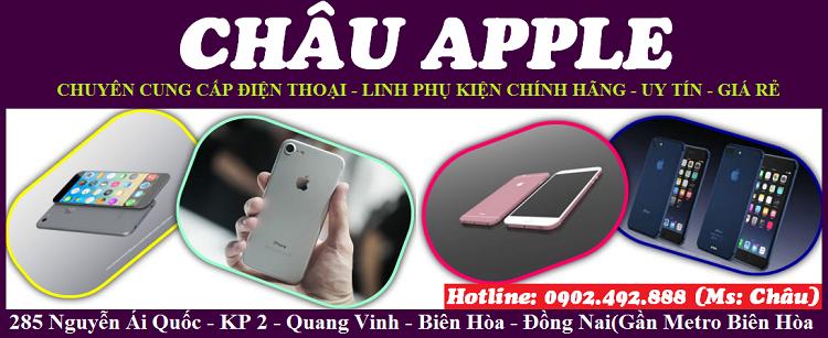 Châu Apple – Sửa Điện Thoại Iphone Biên Hòa
